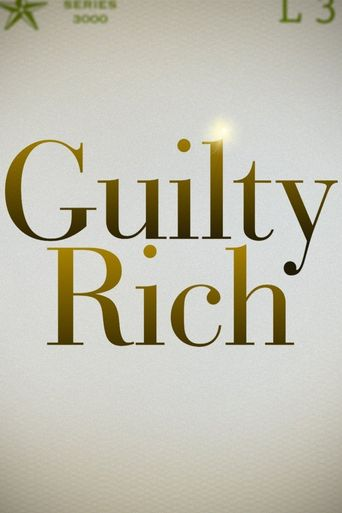 Guilty Rich Poster