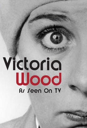 Victoria Wood As Seen On TV Poster