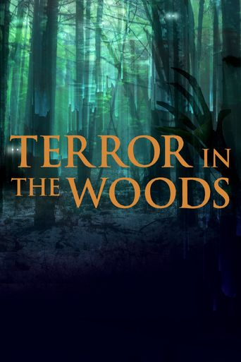 Terror in the Woods Poster