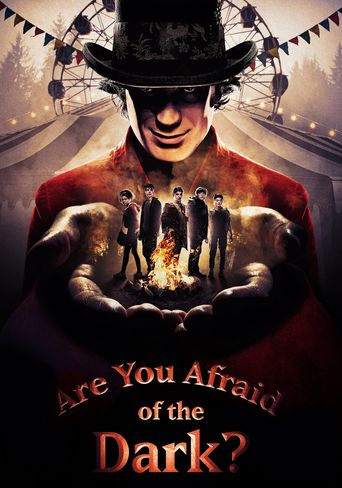 Are You Afraid of the Dark? Poster