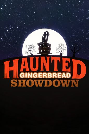 Haunted Gingerbread Showdown Poster