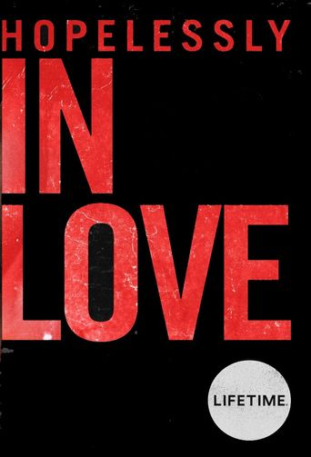 Hopelessly In Love Poster