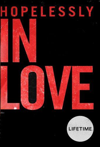 Hopelessly In Love Poster