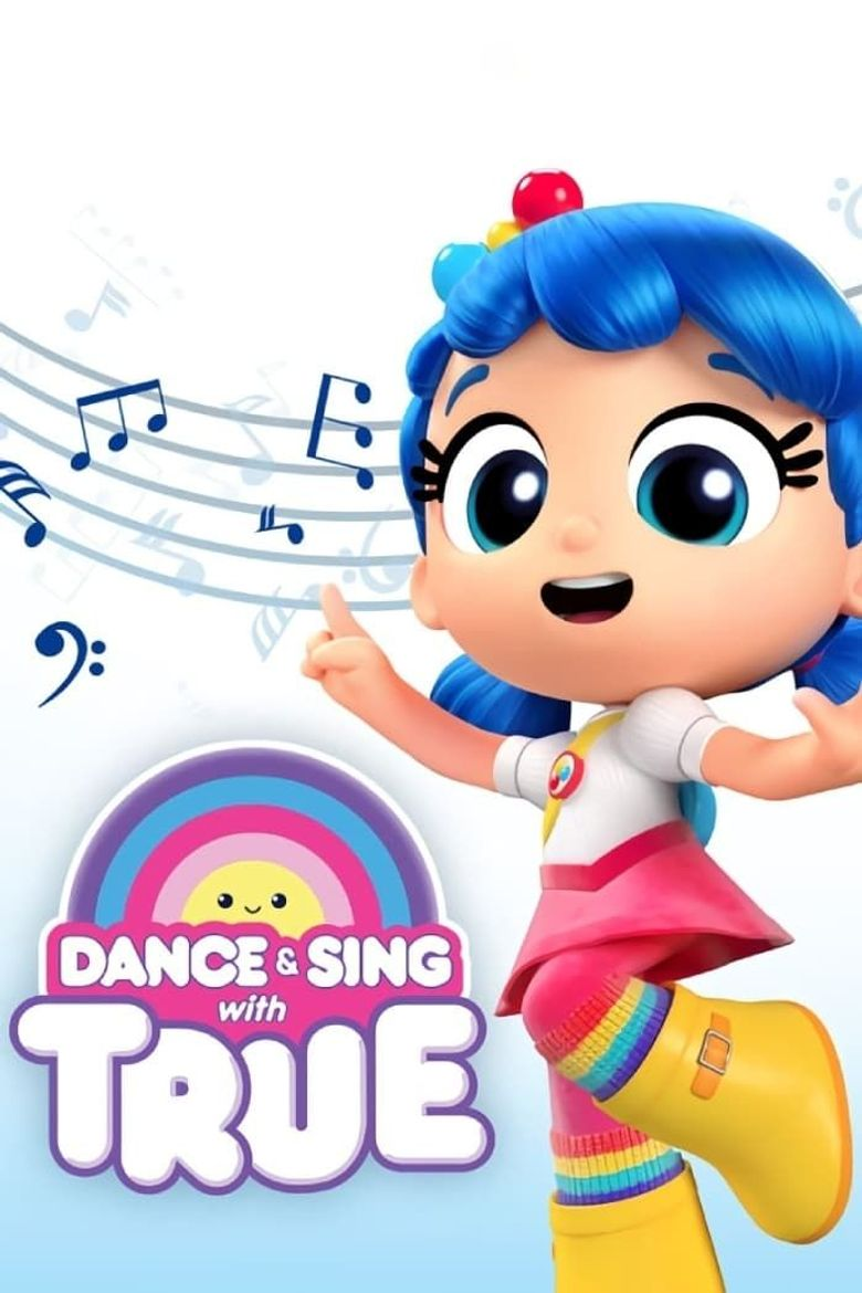 Dance & Sing with True Poster