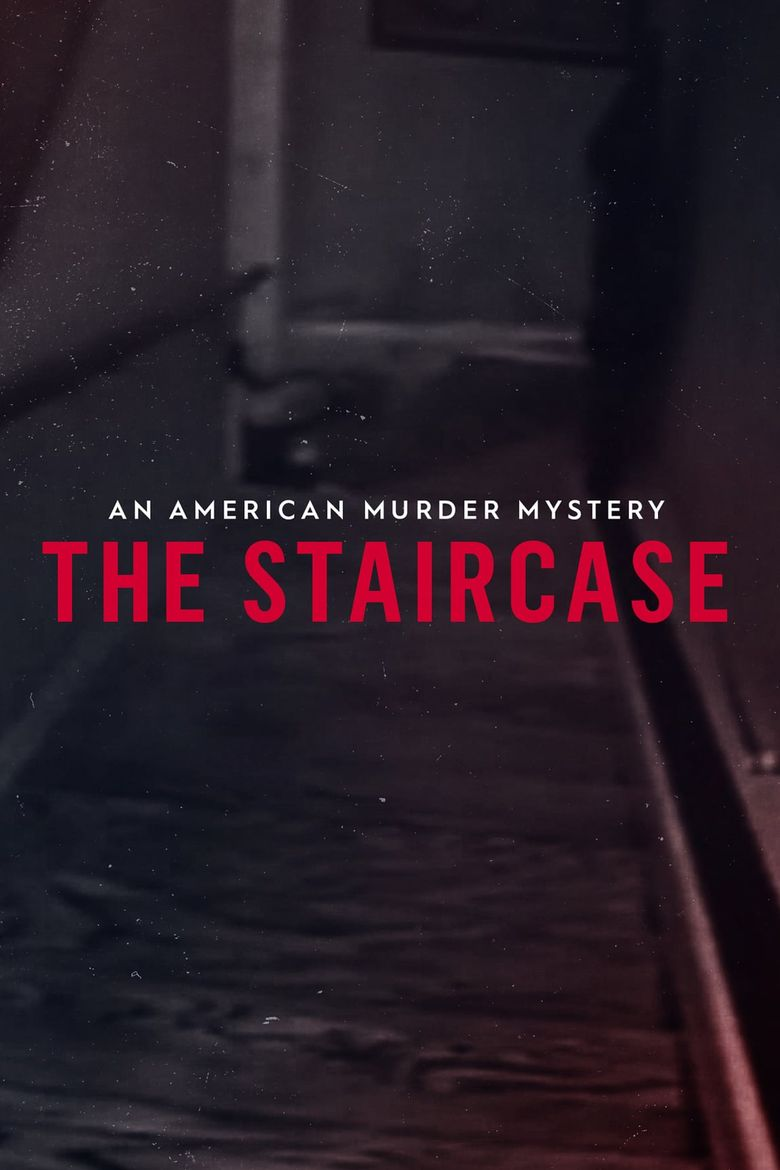 An American Murder Mystery: The Staircase Poster