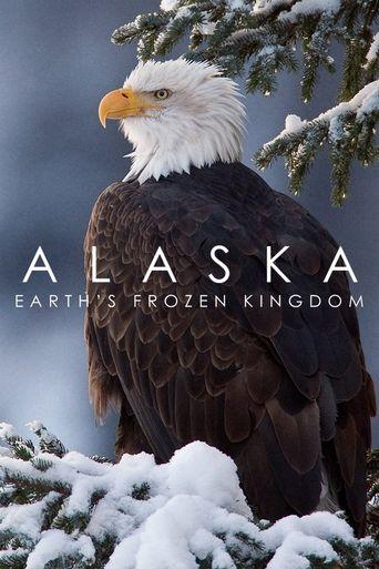 Alaska: Earth's Frozen Kingdom Poster