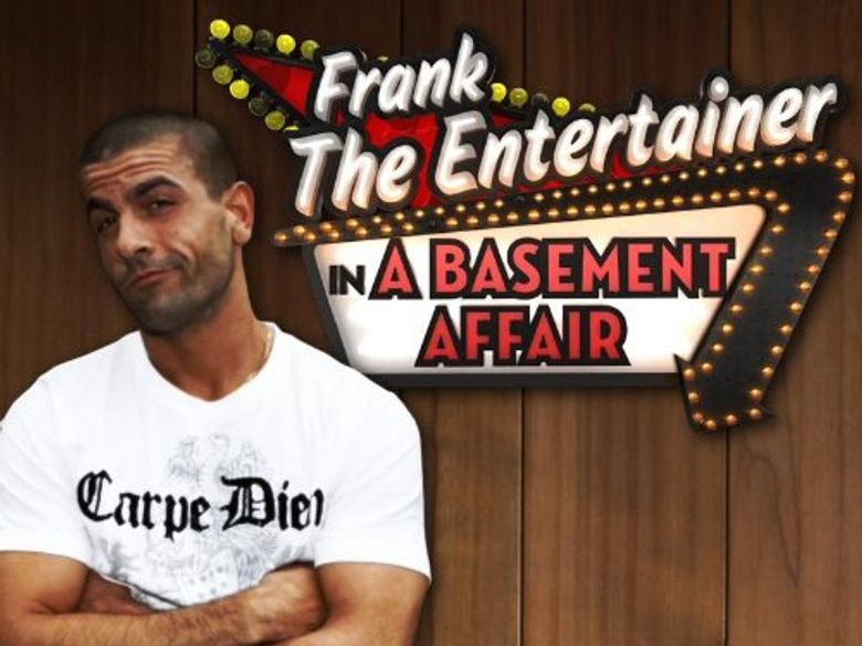 Frank the Entertainer in a Basement Affair Poster