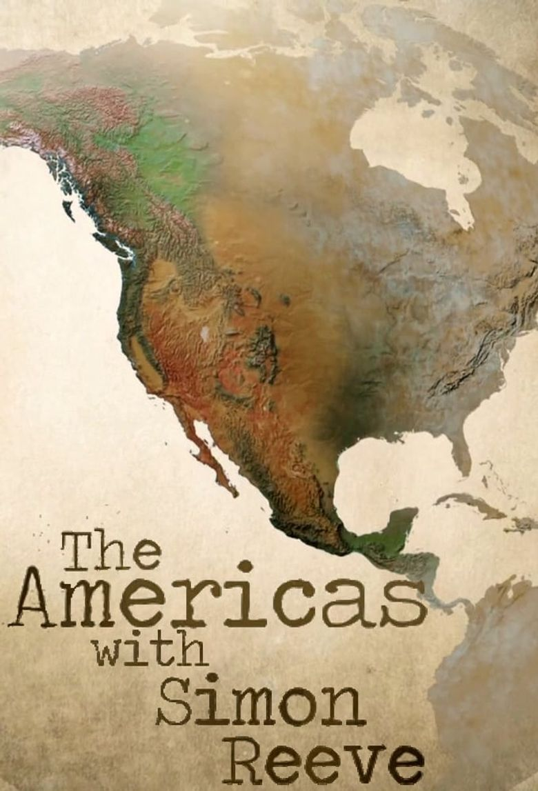 The Americas with Simon Reeve Poster