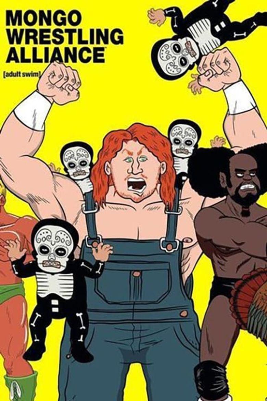 Mongo Wrestling Alliance Poster