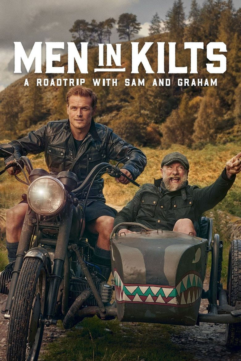 Men in Kilts: A Roadtrip with Sam and Graham Poster