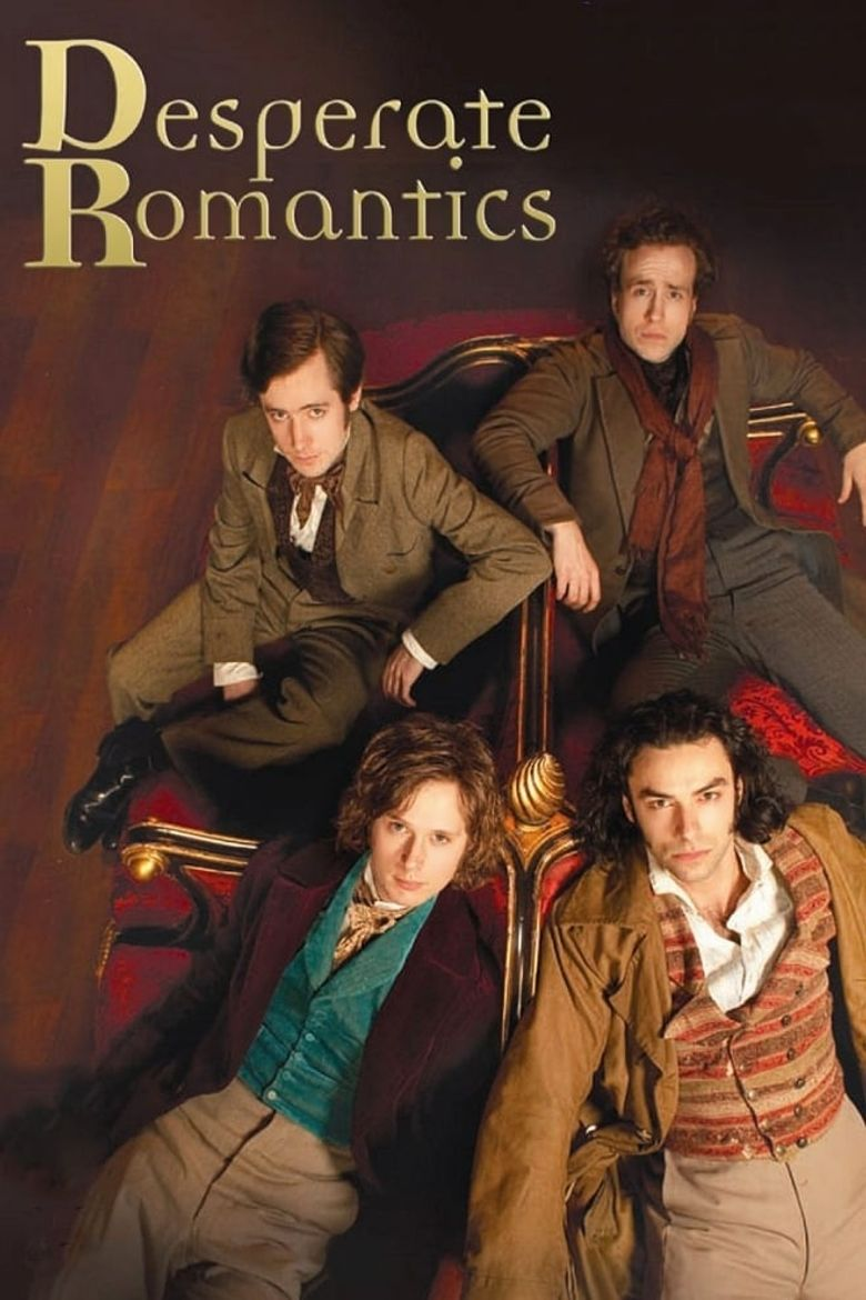 Desperate Romantics Poster