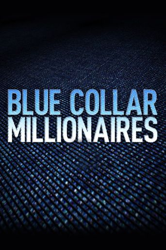 Blue Collar Millionaires Poster
