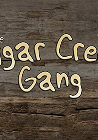 Sugar Creek Gang Poster