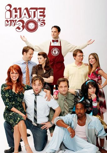I Hate My 30's Poster