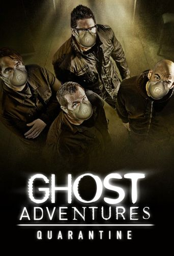 Ghost Adventures: Quarantine Poster