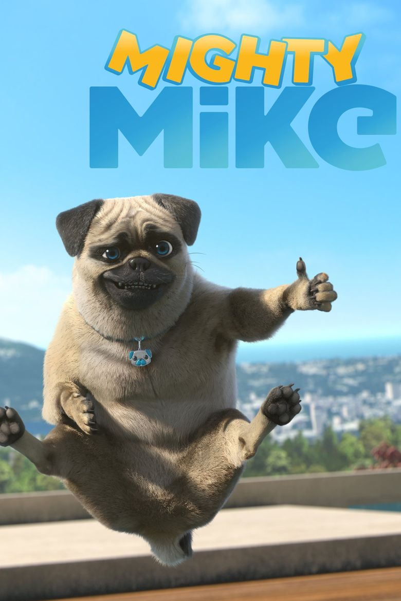 Mighty Mike Poster