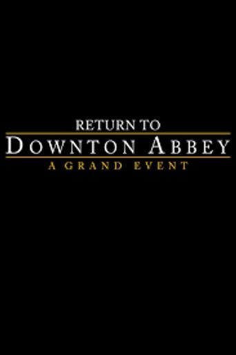 Return to Downton Abbey: A Grand Event Poster
