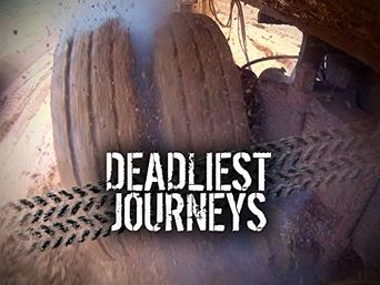 Deadliest Journeys Poster