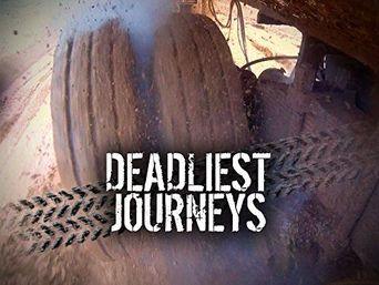 Deadliest Journeys Poster