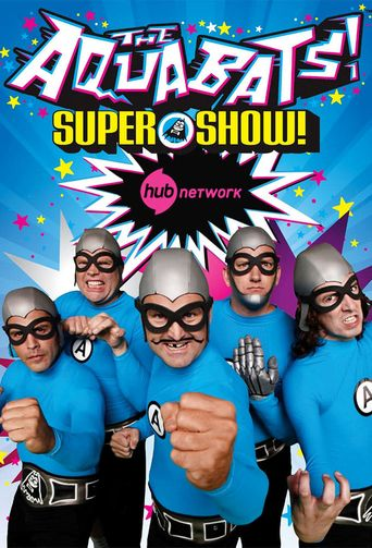 The Aquabats! Super Show! Poster