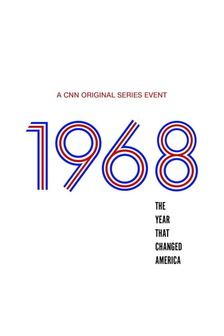 1968: The Year That Changed America Poster