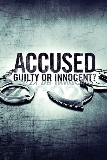 Accused: Guilty or Innocent? Poster