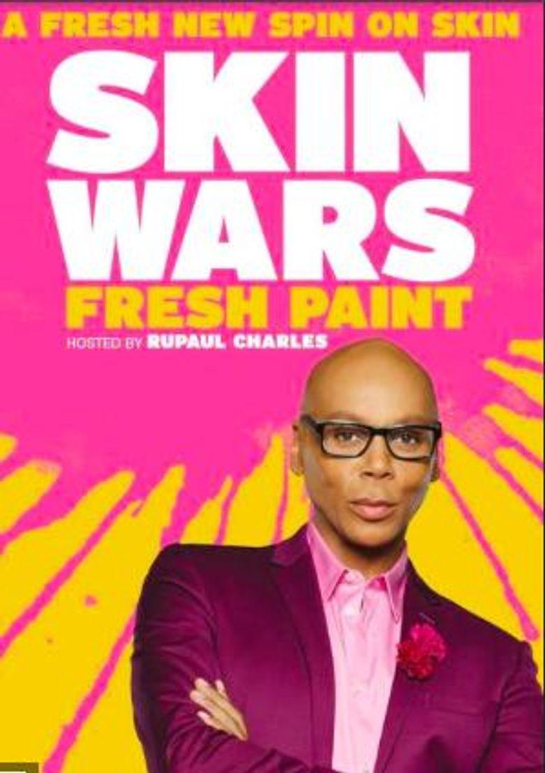 Skin Wars: Fresh Paint Poster