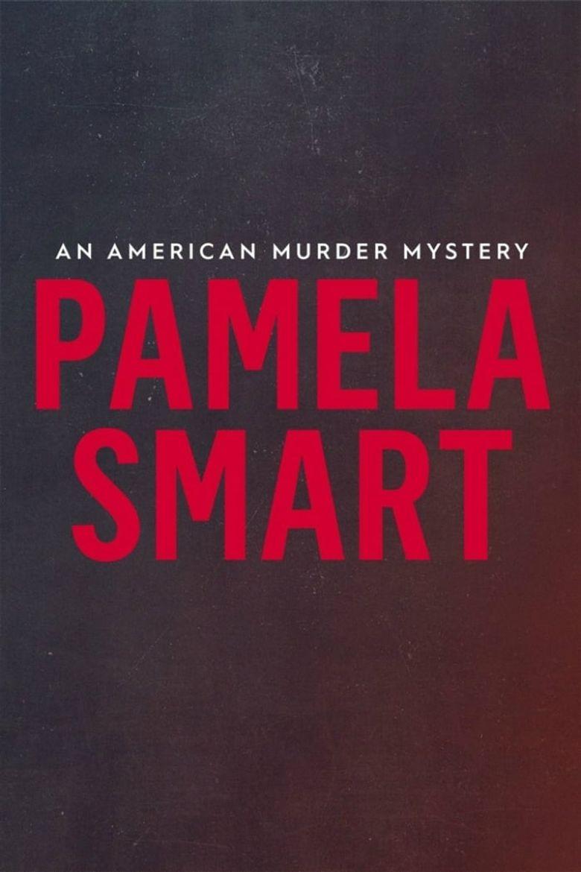 Pamela Smart: An American Murder Mystery Poster