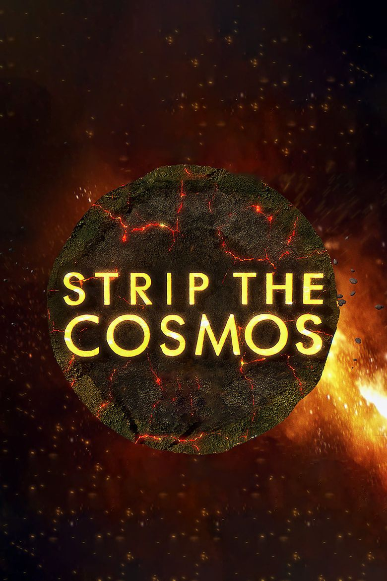 Strip the Cosmos Poster