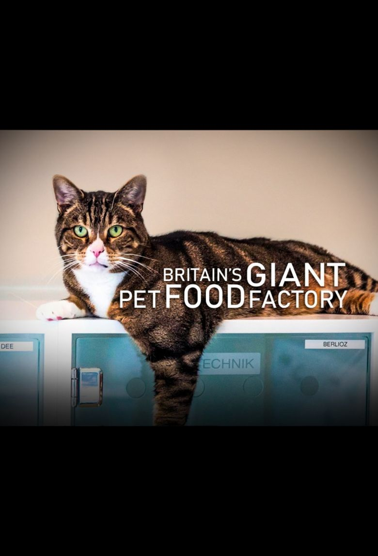 Britain's Giant Pet Food Factory Poster
