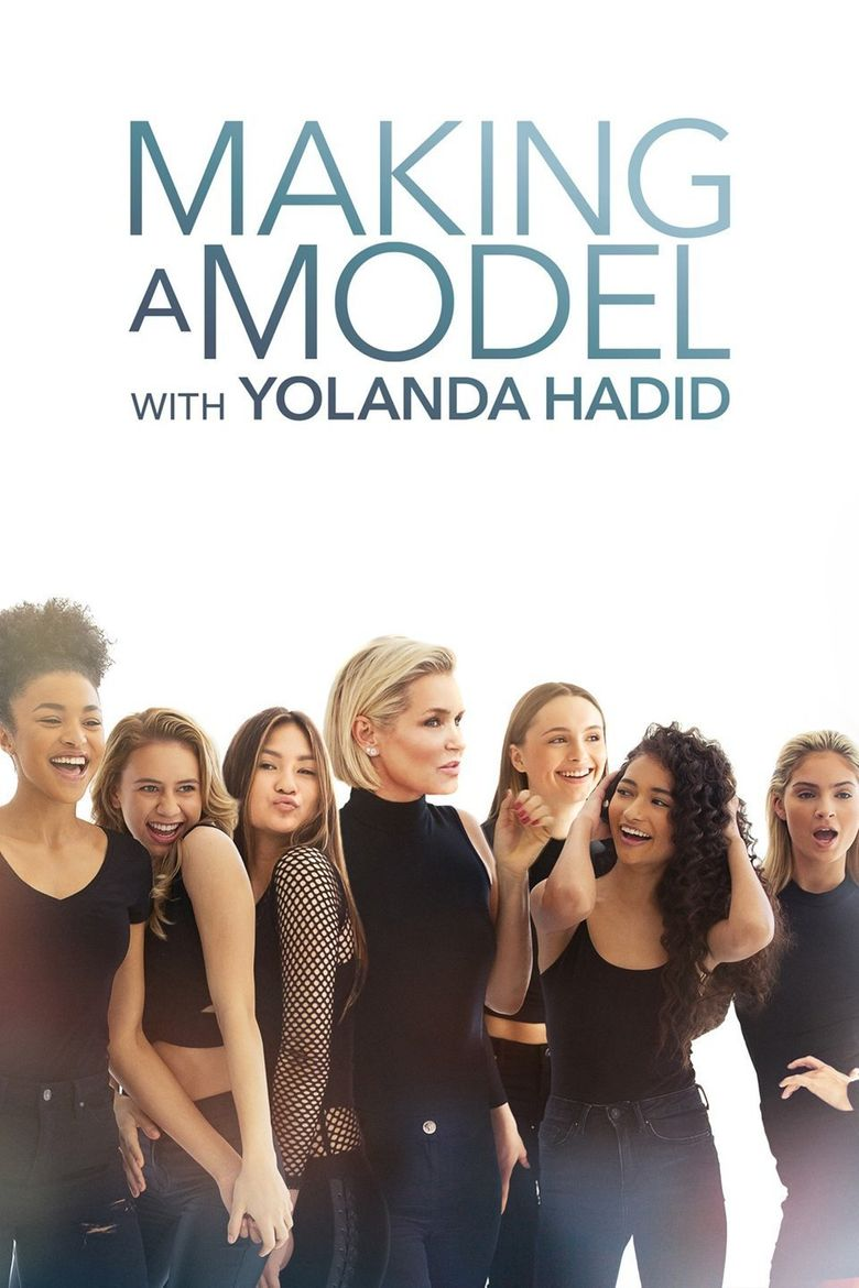 Making a Model with Yolanda Hadid Poster