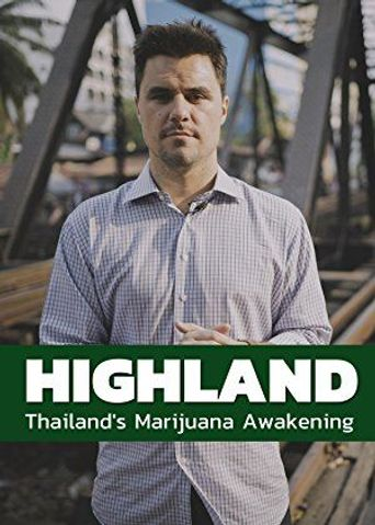 HIGHLAND: Thailand's Marijuana Awakening Poster