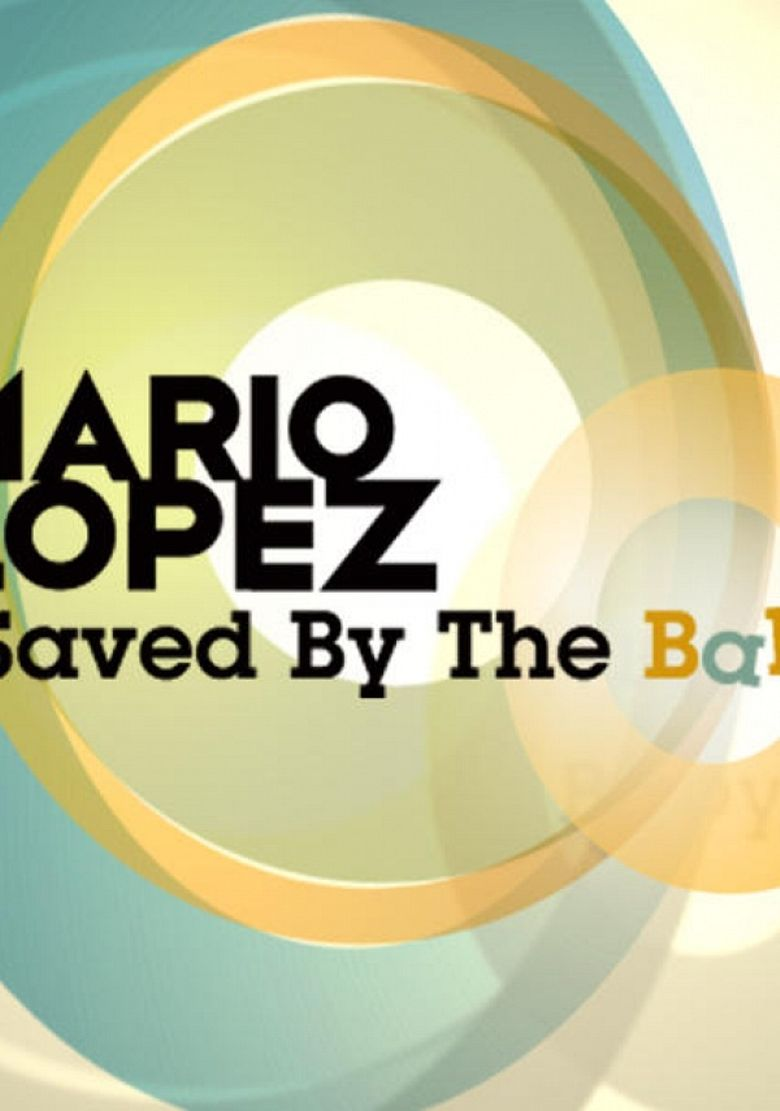 Mario Lopez: Saved By the Baby Poster