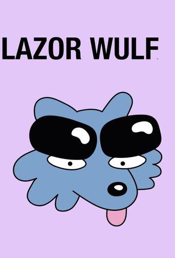 Lazor Wulf Poster