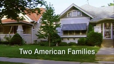 Season 2013, Episode 12 Two American Families