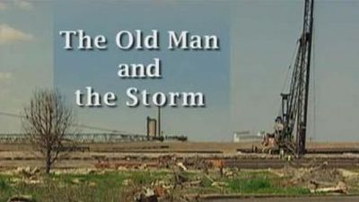 Season 2009, Episode 01 The Old Man and the Storm