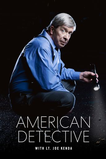 American Detective with Lt. Joe Kenda Poster