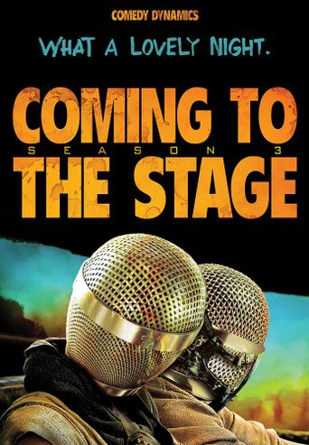 Coming to the Stage Poster
