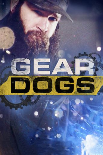 Gear Dogs Poster