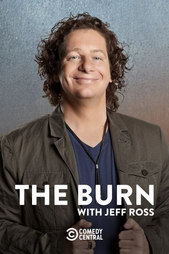 The Burn with Jeff Ross Poster