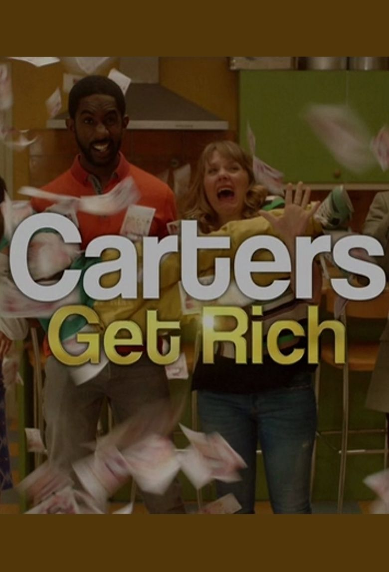 Carters Get Rich Poster
