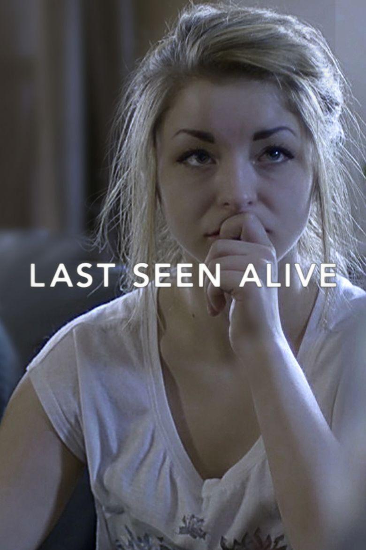 Last Seen Alive Poster