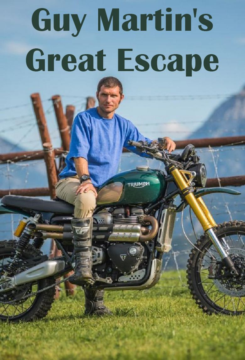 Guy Martin's Great Escape Poster