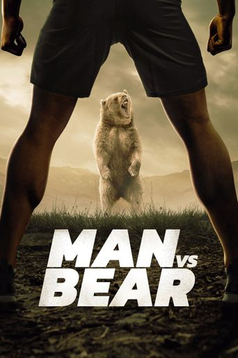 Man vs. Bear Poster