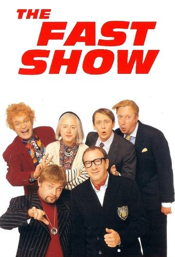 The Fast Show Poster