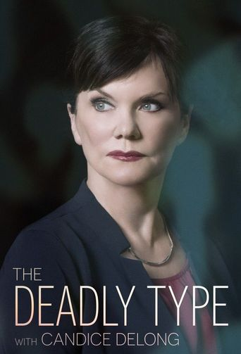 The Deadly Type With Candice DeLong Poster