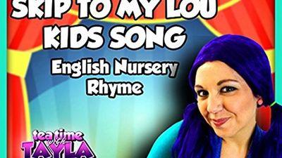 Season 02, Episode 04 Skip to My Lou Kids Song, English Nursery Rhyme on Tea Time with Tayla
