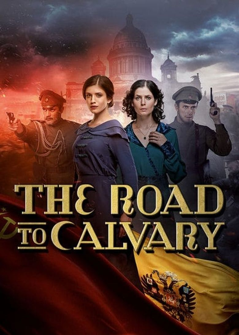 The Road to Calvary Poster