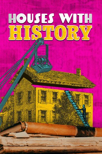 Houses With History Poster