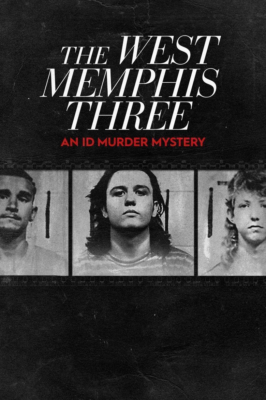 West Memphis Three An ID Murder Mystery Poster